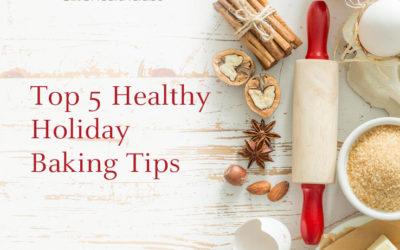 Top 5 Healthy Holiday Baking Tips